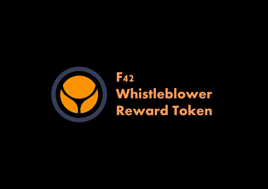 F42 Whistleblower Reward Token